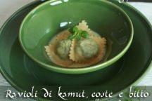 Ravioli di Kamut® coste e bitto