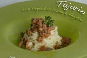 Ricetta Tajarin con sugo di carne e fegatini